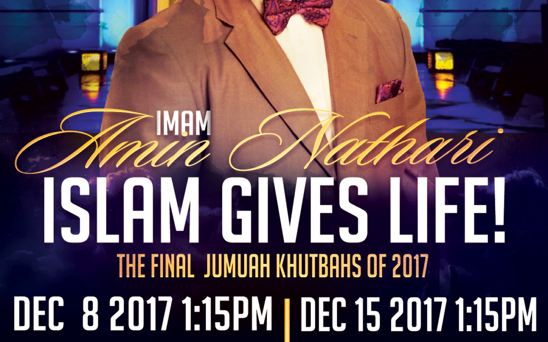 Islam Gives Life Imam Amin Nathari